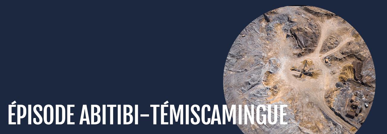 Épisode Abitibi-Témiscamingue